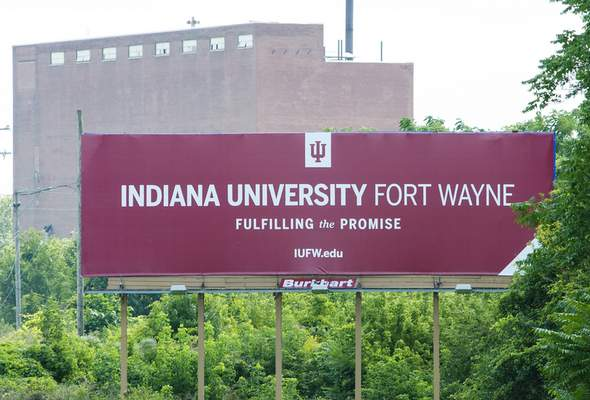 Cathie Rowand | The Journal Gazette  Indiana University Fort Wayne billboard on West Jefferson Boulevard across from Swinney Park. It is one of the first signs of the split with Purdue University at IPFW.