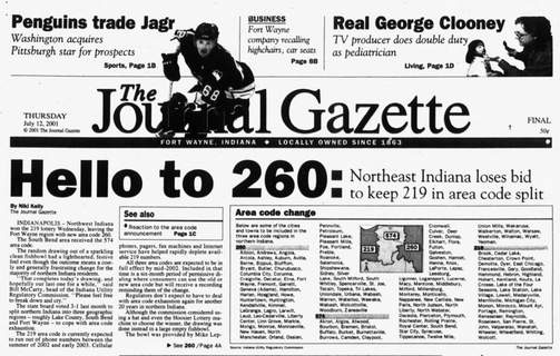 No Title Hello to 260 was the top story on The Journal Gazette's front page on July 12, 2001. (User: Windows NT/95/98 User)