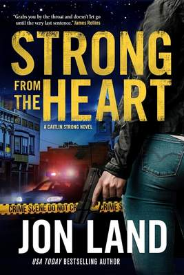 This cover image released by Forge Books shows Strong from the Heart by Jon Land. (Forge Books via AP)