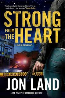 Book Review - Strong from the Heart This cover image released by Forge Books shows