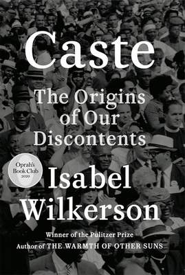 """This cover image released by Random House shows Caste: The Origins of Our Discontents by Isabel Wilkerson. Oprah Winfrey has chosen Wilkerson's """"Caste"""" as her new book club selection. The book looks at American history and the treatment of Blacks and finds what she calls an enduring, unseen and unmentioned caste system. (Random House via AP)"""