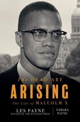 Associated Press: This cover image released by Liveright shows The Dead Are Arising co-authored by Tamara Payne and her father Les Payne, winner of the Pulitzer Prize for Biography.