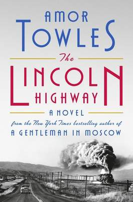 This cover image released by Viking shows The Lincoln Highway by Amor Towles. (Viking via AP)