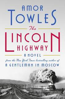 Book Review - The Lincoln Highway This cover image released by Viking shows